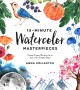 Go to record 15-minute watercolor masterpieces : create frame-worthy ar...