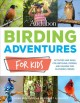 Go to record Birding adventures for kids : activities and ideas for wat...