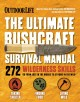 Go to record The ultimate bushcraft survival manual