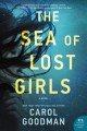 Go to record The sea of lost girls : a novel