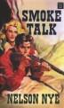 Go to record Smoke talk
