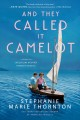Go to record And they called it Camelot : a novel of Jacqueline Bouvier...