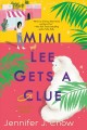Go to record Mimi Lee gets a clue