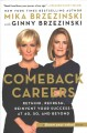 Go to record Comeback careers : rethink, refresh, reinvent your success...