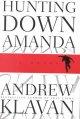 Go to record Hunting down Amanda : a novel