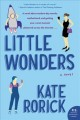 Go to record Little wonders : a novel
