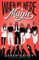 Go to record When we were magic