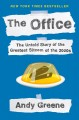 Go to record The office : the untold story of the greatest sitcom of th...