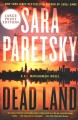 Go to record Dead land : A V.I. Warshawski novel