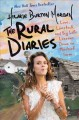 Go to record The rural diaries : Love, livestock, and big life lessons ...