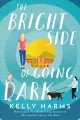 Go to record The bright side of going dark