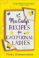 Go to record Miss Cecily's recipes for exceptional ladies : a novel