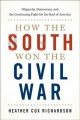 Go to record How the South won the Civil War : oligarchy, democracy, an...