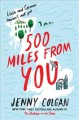 Go to record 500 miles from you : a novel