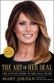 Go to record The art of her deal : the untold story of Melania Trump