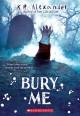 Go to record Bury me