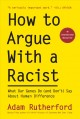 Go to record How to argue with a racist : what our genes do (and don't)...