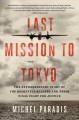 Go to record Last mission to Tokyo : the extraordinary story of the Doo...