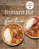Go to record The ultimate Instant Pot cookbook for two : perfectly port...