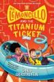 Go to record Mr. Lemoncello and the titanium ticket