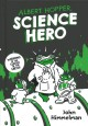 Go to record Albert Hopper, science hero : worming to the center of the...