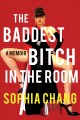 Go to record The baddest bitch in the room : a memoir