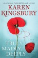 Go to record Truly, madly, deeply : a novel