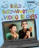 Go to record Build buzz-worthy video blogs : 4D an augmented reading ex...