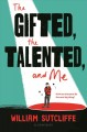 Go to record The gifted, the talented, and me