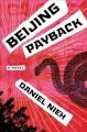 Go to record Beijing payback : a novel