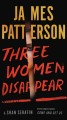 Go to record Three women disappear : with bonus novel Come and get us