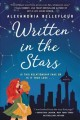 Go to record Written in the stars : a novel