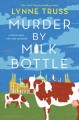 Go to record Murder by milk bottle : A Constable Twitten mystery
