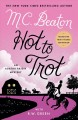 Go to record Hot to trot : an Agatha Raisin mystery