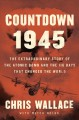 Go to record Countdown 1945 : the extraordinary story of the atomic bom...