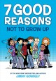Go to record 7 good reasons not to grow up