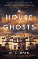 Go to record A house of ghosts : a mystery