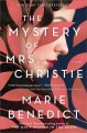 Go to record The mystery of Mrs. Christie : a novel