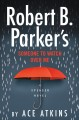 Go to record Robert B. Parker's someone to watch over me