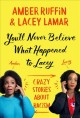 Go to record You'll never believe what happened to Lacey : crazy storie...