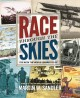 Go to record Race through the skies : the week the world learned to fly