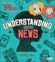 Go to record Understanding the news