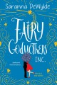 Go to record Fairy godmothers, Inc.