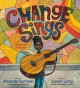 Go to record Change Sings : a children's anthem