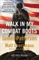 Go to record Walk in my combat boots : true stories from America's brav...