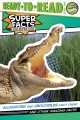 Go to record Alligators and crocodiles can't chew! : and other amazing ...