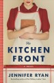 Go to record The kitchen front : a novel