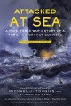 Go to record Attacked at sea : a true World War II story of a family's ...