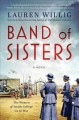 Go to record Band of sisters : a novel