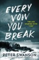 Go to record Every vow you break : a novel